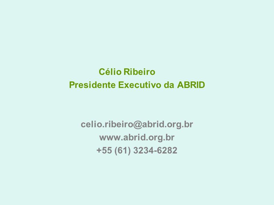 Presidente Executivo da ABRID