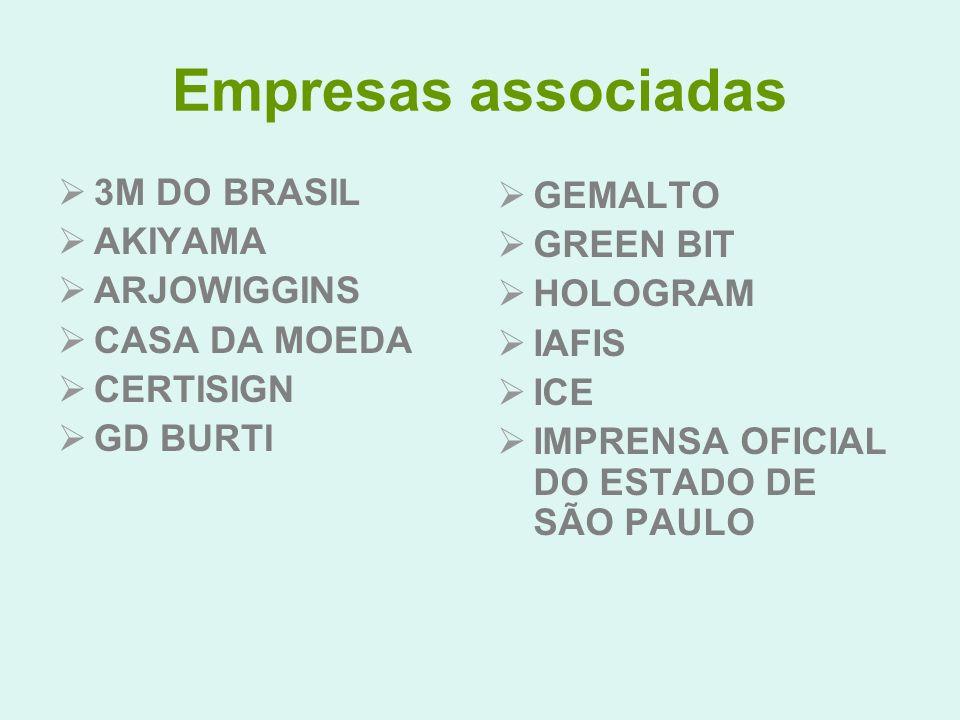 Empresas associadas 3M DO BRASIL GEMALTO AKIYAMA GREEN BIT ARJOWIGGINS