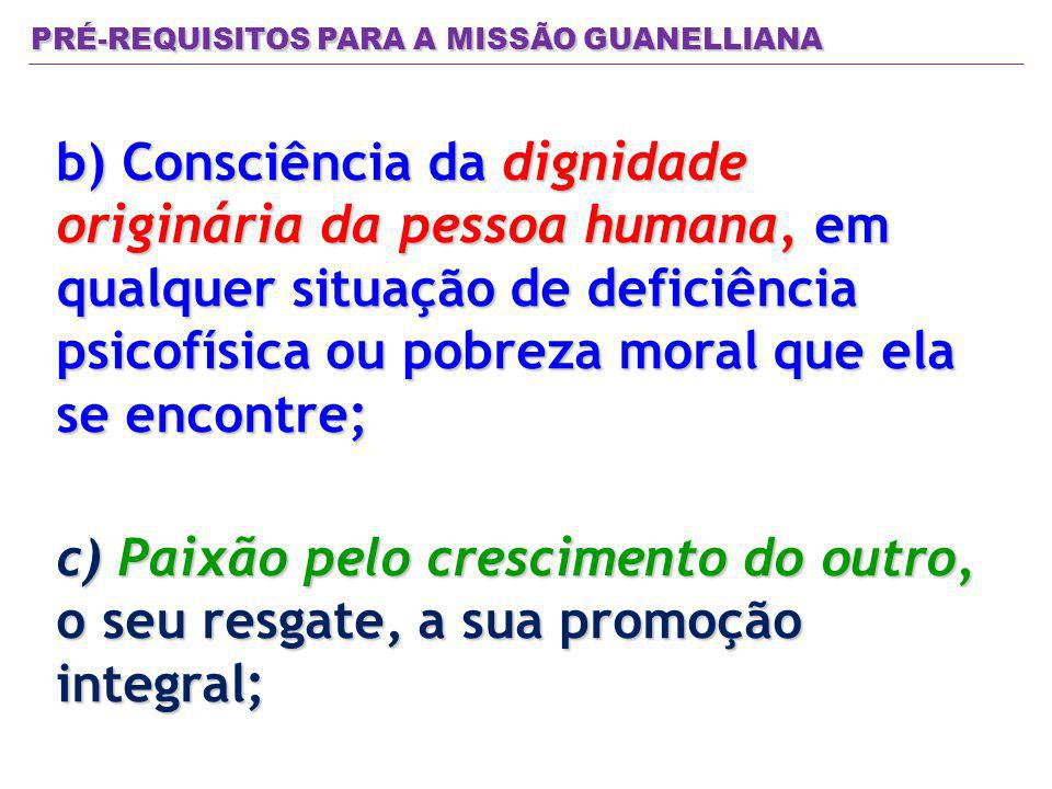 PRÉ-REQUISITOS PARA A MISSÃO GUANELLIANA