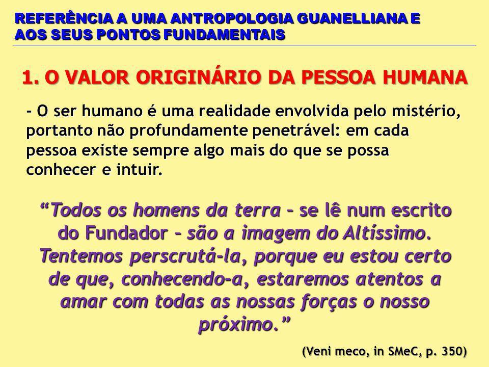 1. O VALOR ORIGINÁRIO DA PESSOA HUMANA