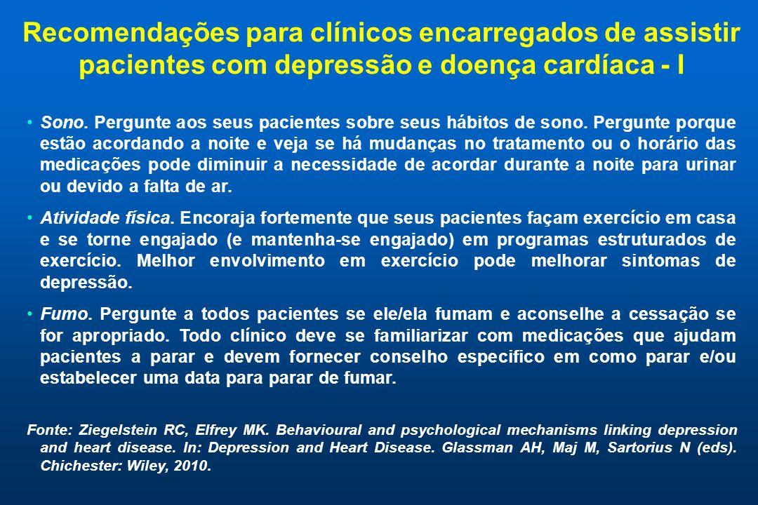 Recomendações para clínicos encarregados de assistir pacientes com depressão e doença cardíaca - I