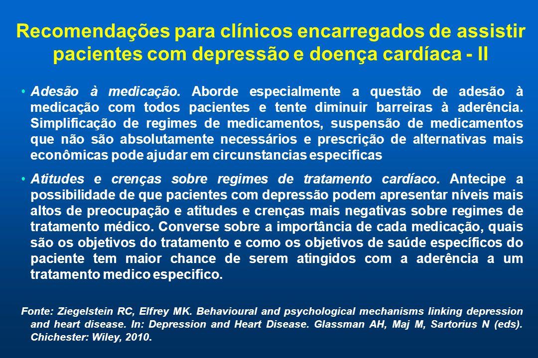 Recomendações para clínicos encarregados de assistir pacientes com depressão e doença cardíaca - II