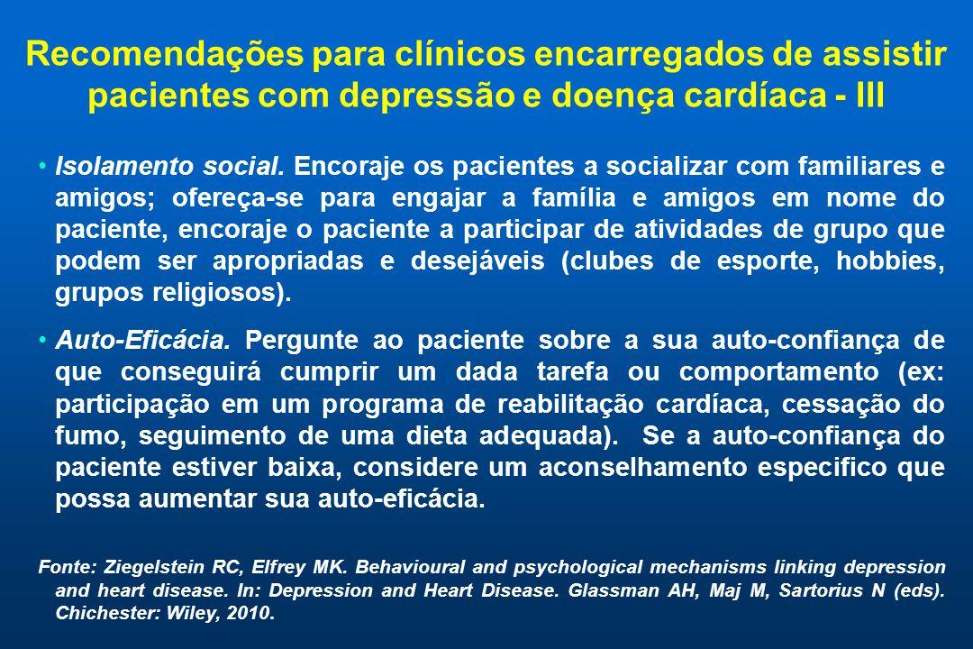 Recomendações para clínicos encarregados de assistir pacientes com depressão e doença cardíaca - III
