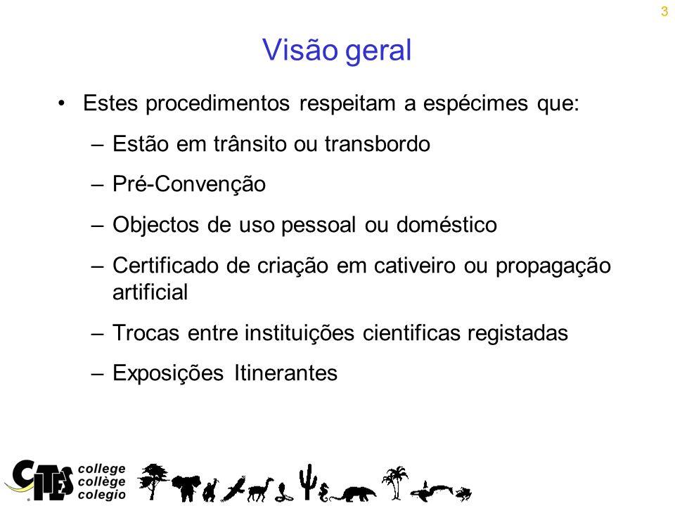 Visão geral Estes procedimentos respeitam a espécimes que: