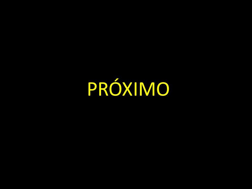 PRÓXIMO