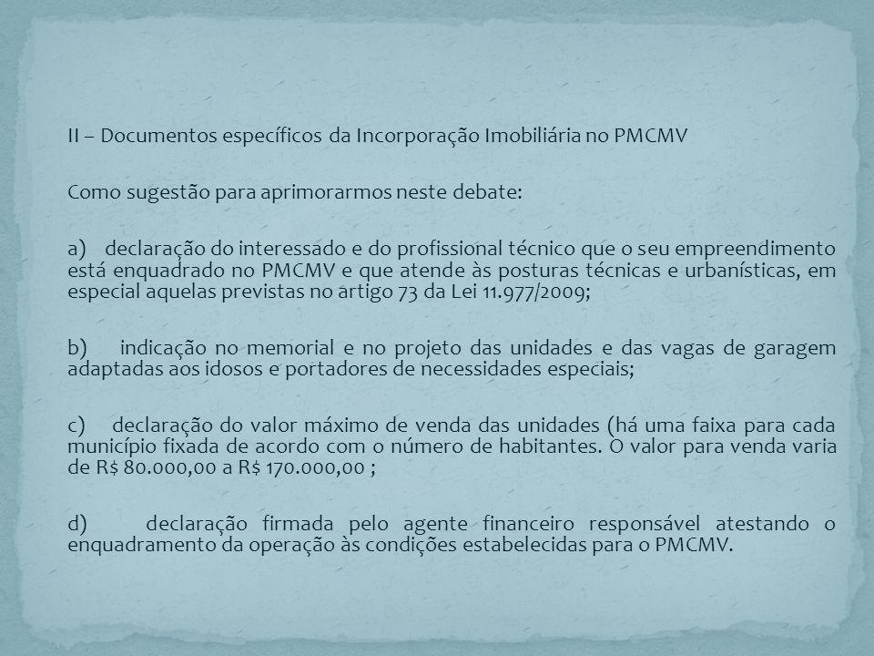 II – Documentos específicos da Incorporação Imobiliária no PMCMV