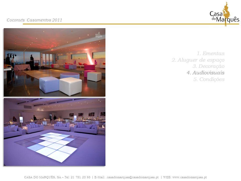 Ementas Aluguer de espaço Decoração Audiovisuais Condições