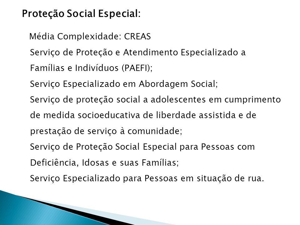 Proteção Social Especial: