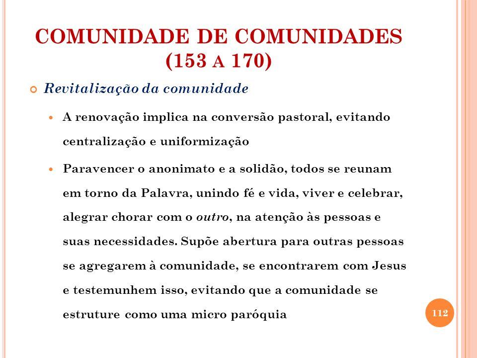 COMUNIDADE DE COMUNIDADES (153 a 170)