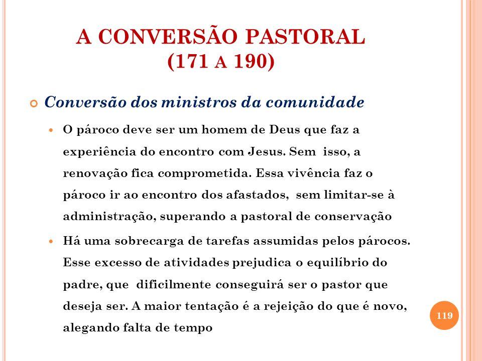 A CONVERSÃO PASTORAL (171 a 190)