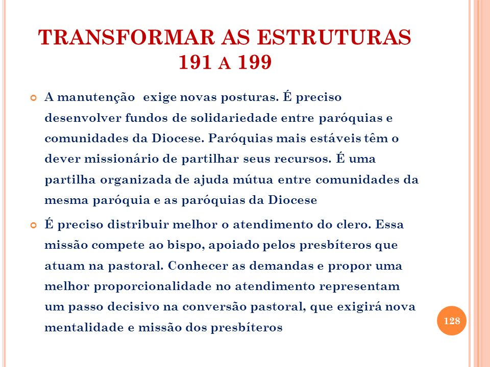 TRANSFORMAR AS ESTRUTURAS 191 a 199