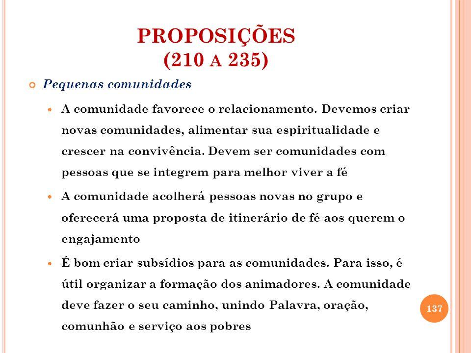 PROPOSIÇÕES (210 a 235) Pequenas comunidades