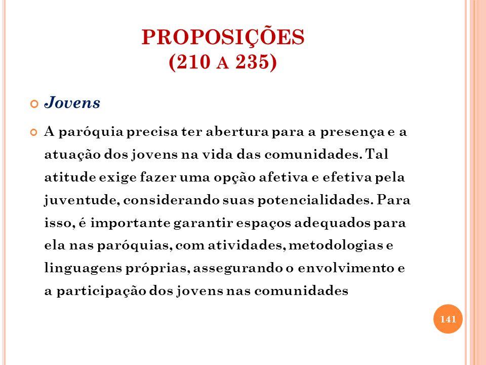 PROPOSIÇÕES (210 a 235) Jovens