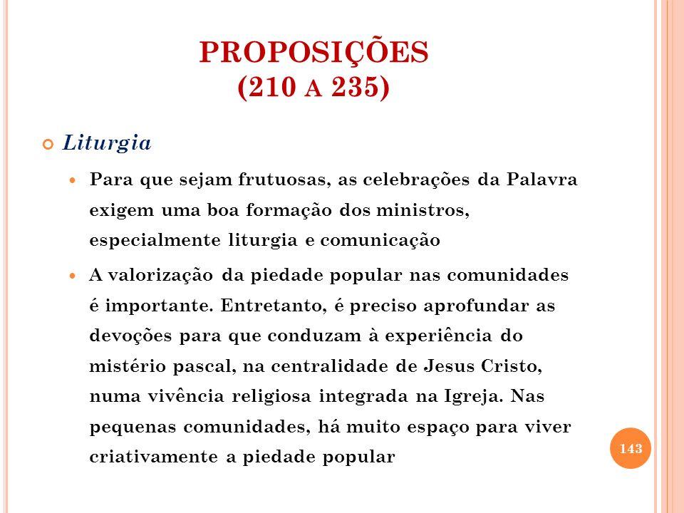 PROPOSIÇÕES (210 a 235) Liturgia
