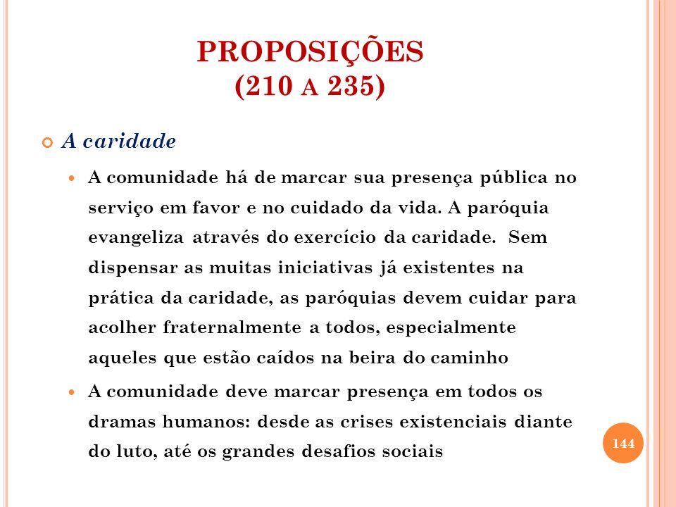 PROPOSIÇÕES (210 a 235) A caridade