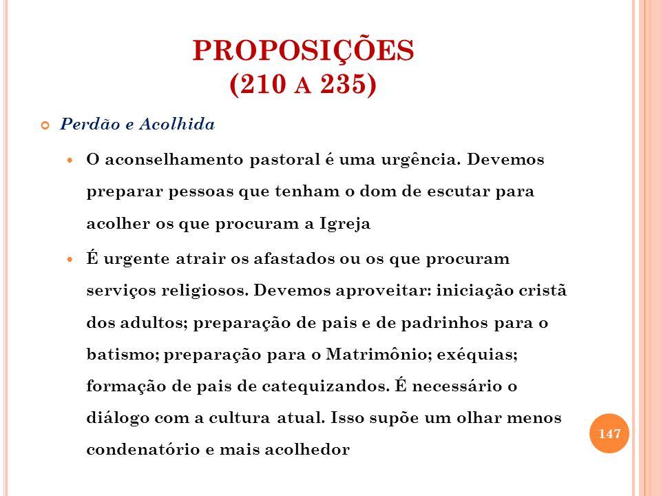 PROPOSIÇÕES (210 a 235) Perdão e Acolhida