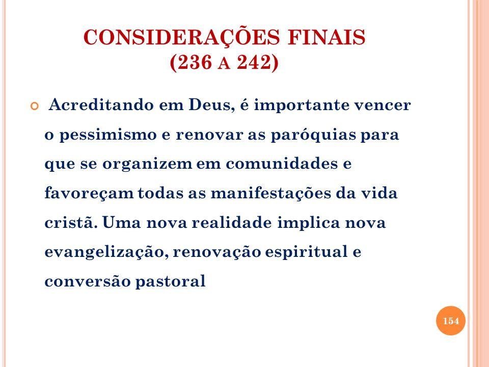 CONSIDERAÇÕES FINAIS (236 a 242)