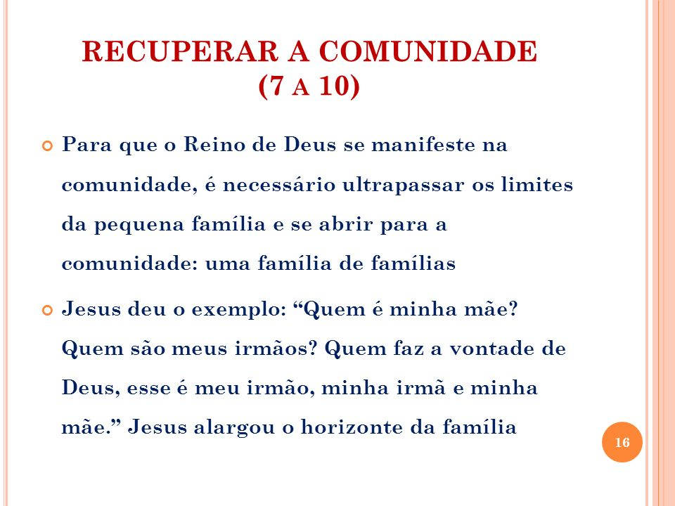 RECUPERAR A COMUNIDADE (7 a 10)
