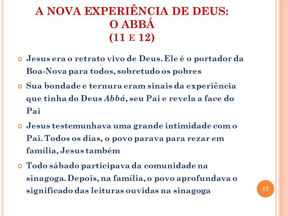 A NOVA EXPERIÊNCIA DE DEUS: O ABBÁ (11 e 12)