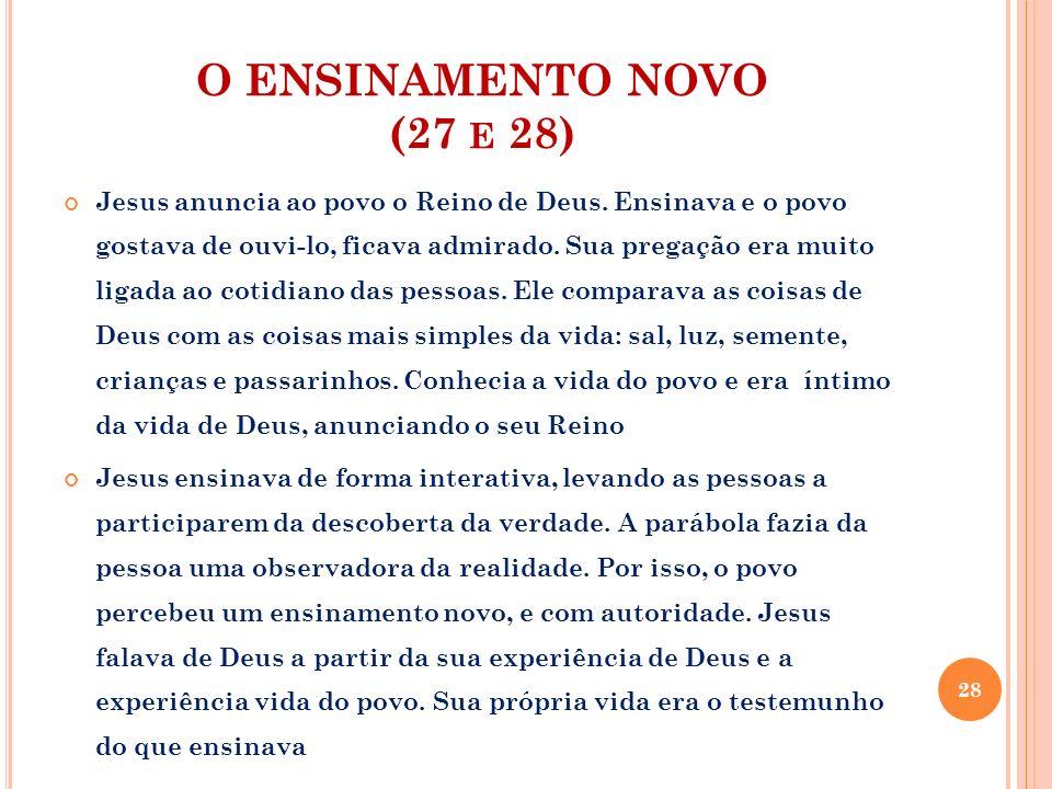 O ENSINAMENTO NOVO (27 e 28)