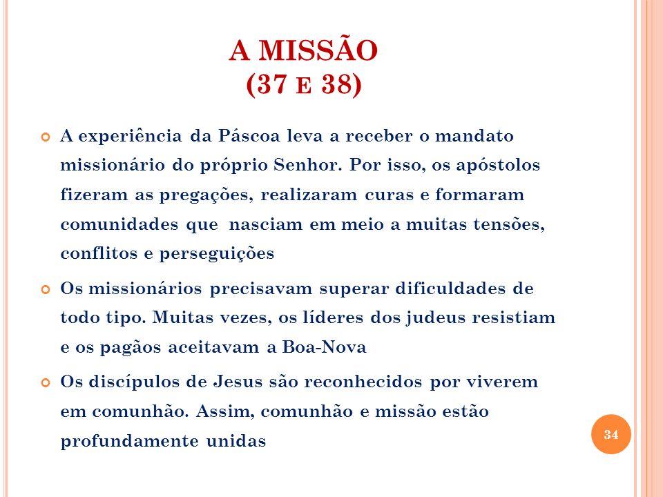 A MISSÃO (37 e 38)