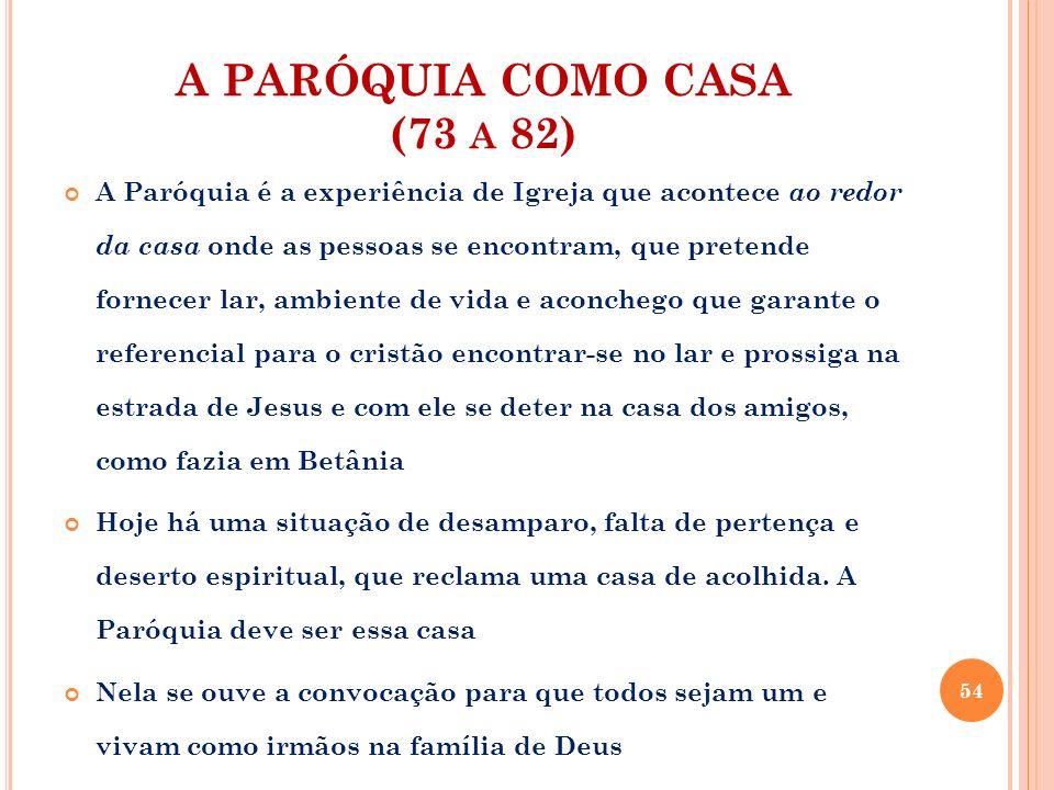 A PARÓQUIA COMO CASA (73 a 82)