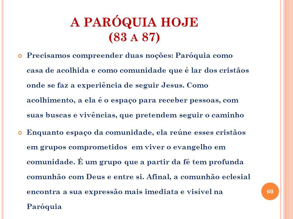 A PARÓQUIA HOJE (83 a 87)