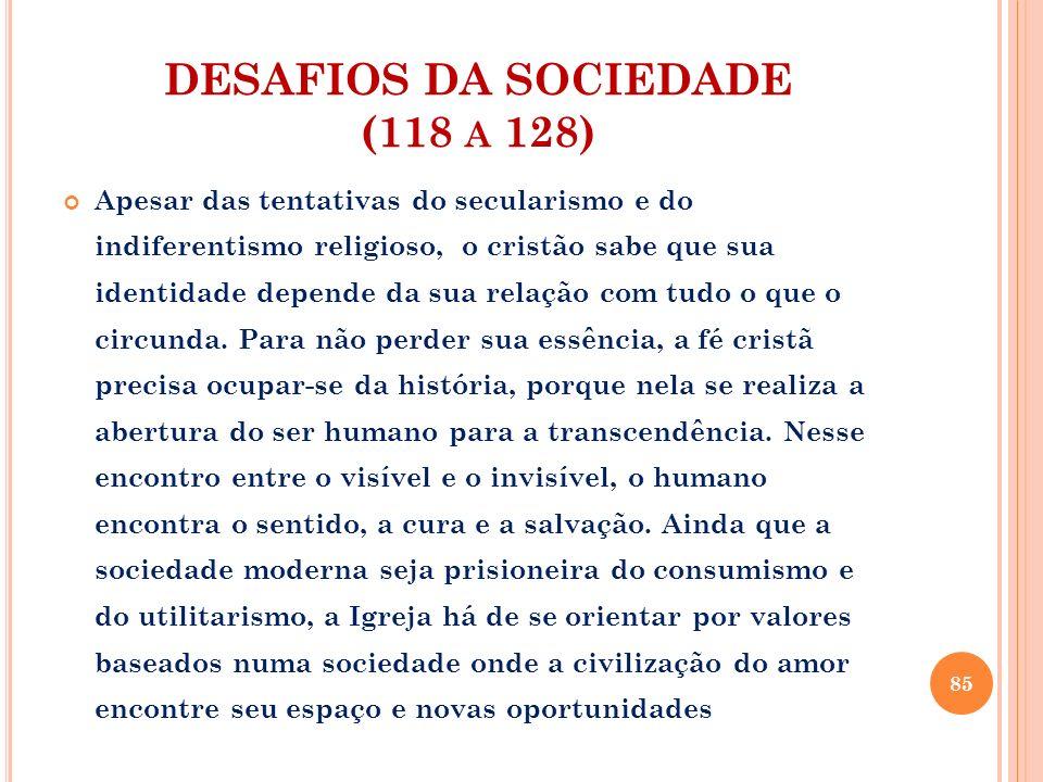 DESAFIOS DA SOCIEDADE (118 a 128)