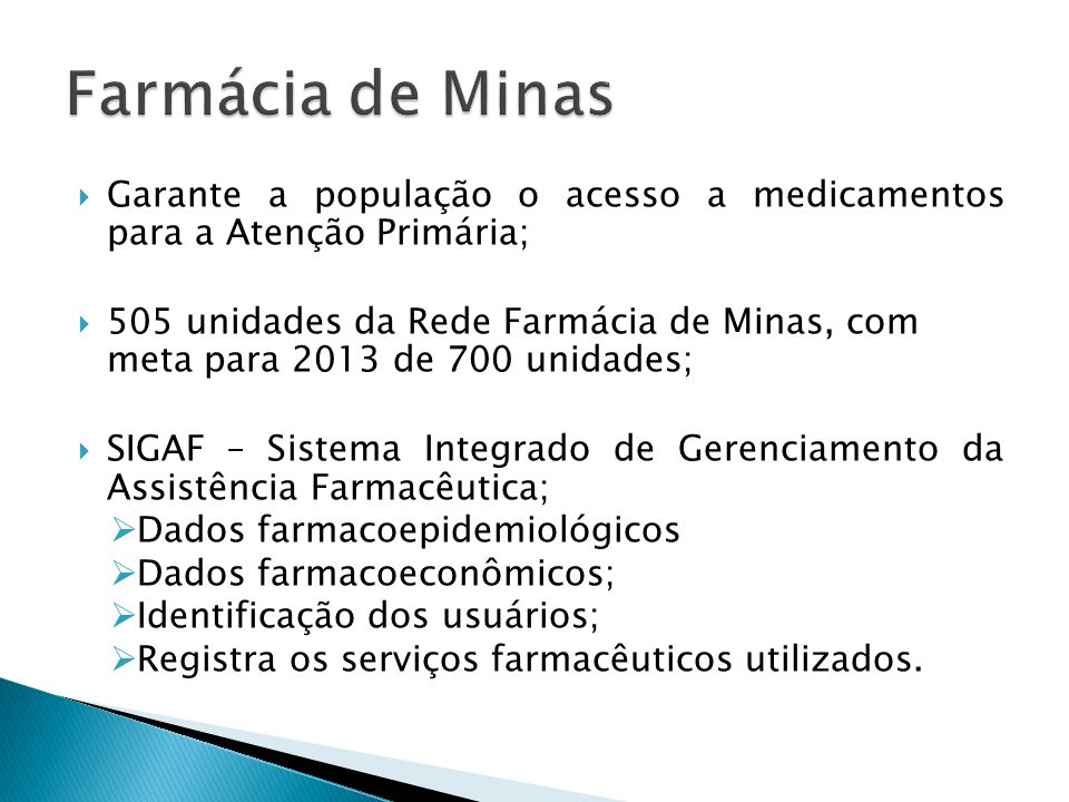 Farmácia de Minas Garante a população o acesso a medicamentos para a Atenção Primária;