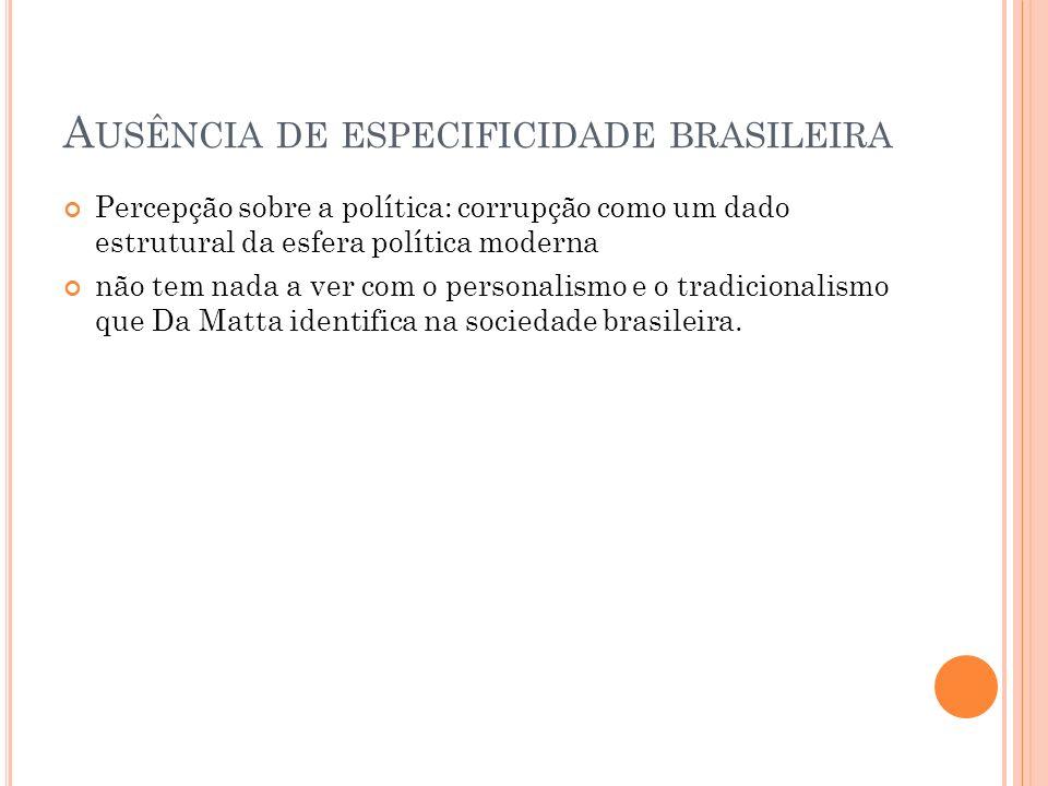 Ausência de especificidade brasileira