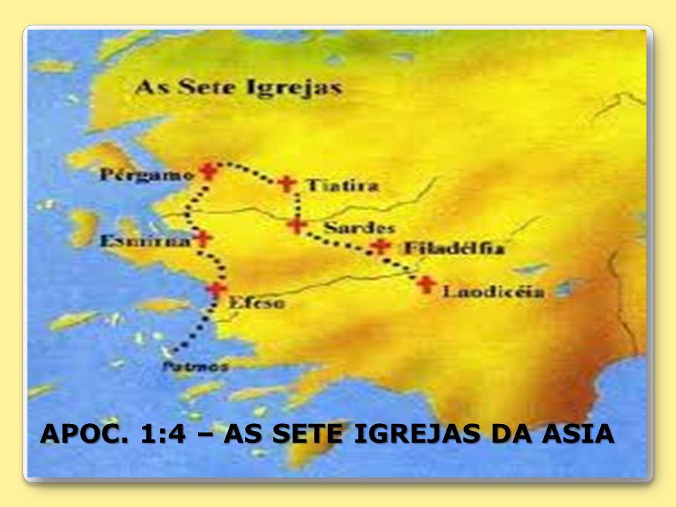 APOC. 1:4 – AS SETE IGREJAS DA ASIA