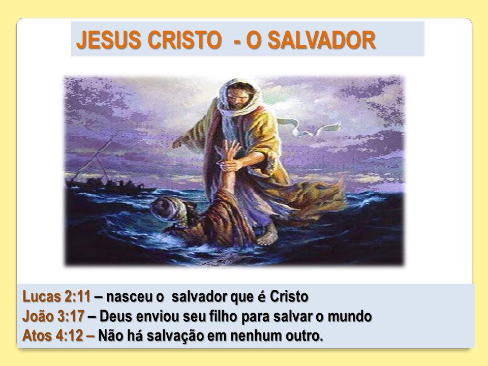 JESUS CRISTO - O SALVADOR