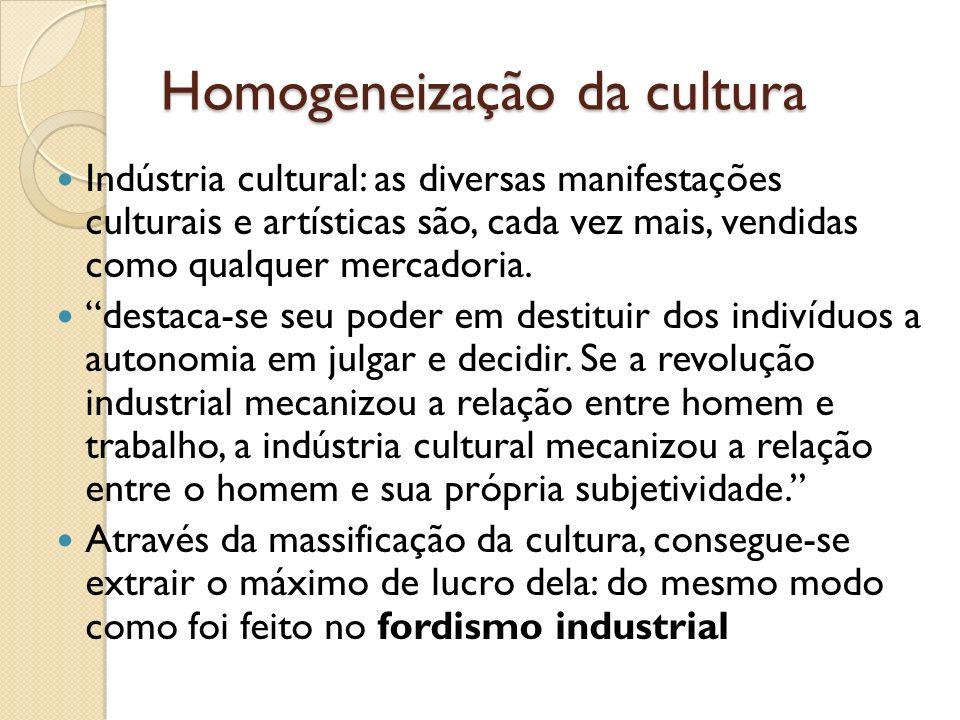 Homogeneização da cultura