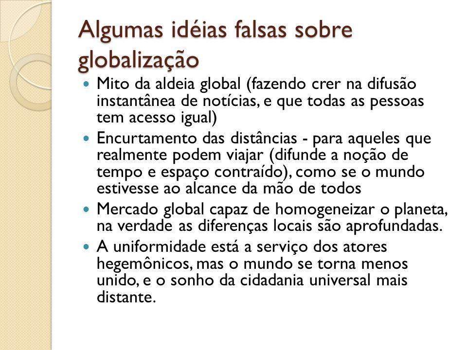 Algumas idéias falsas sobre globalização