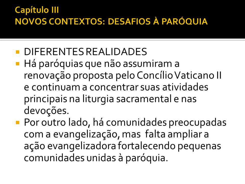 Capítulo III NOVOS CONTEXTOS: DESAFIOS À PARÓQUIA