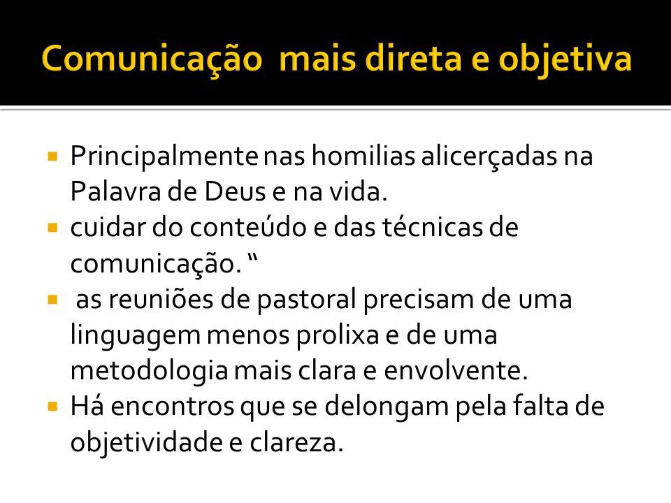 Comunicação mais direta e objetiva