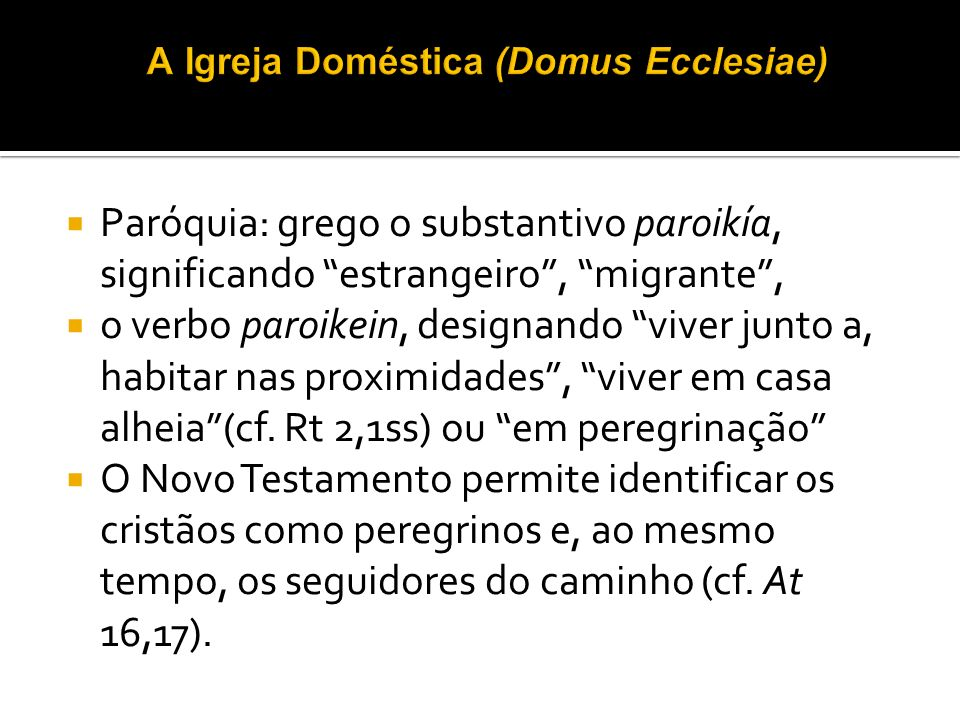 A Igreja Doméstica (Domus Ecclesiae)