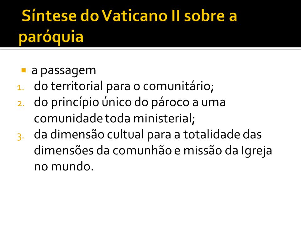 Síntese do Vaticano II sobre a paróquia