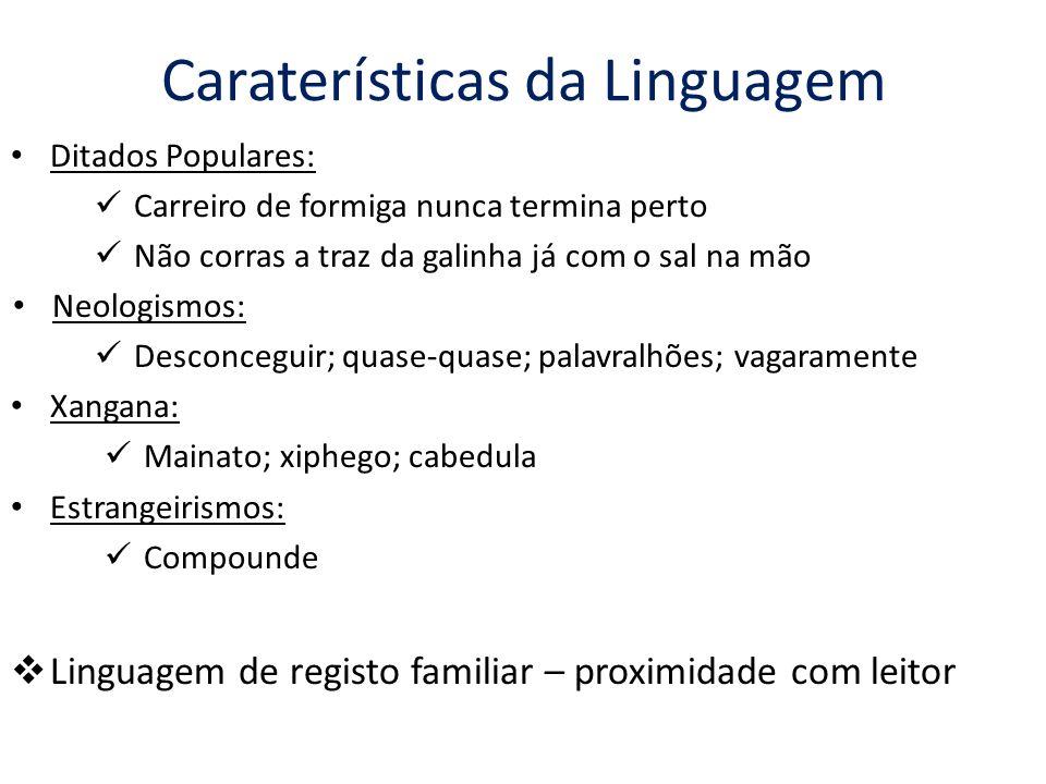 Caraterísticas da Linguagem