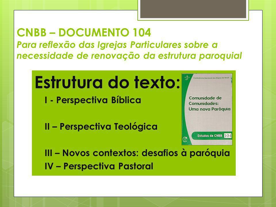 CNBB – DOCUMENTO 104 Para reflexão das Igrejas Particulares sobre a necessidade de renovação da estrutura paroquial