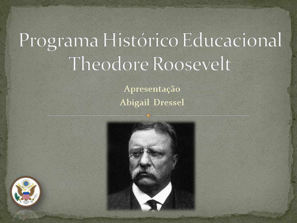 Programa Histórico Educacional Theodore Roosevelt