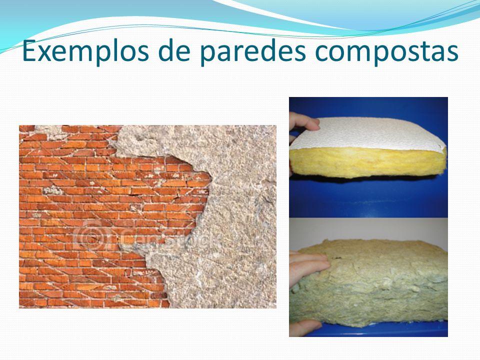 Exemplos de paredes compostas