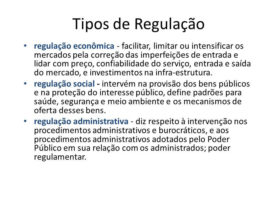 Tipos de Regulação