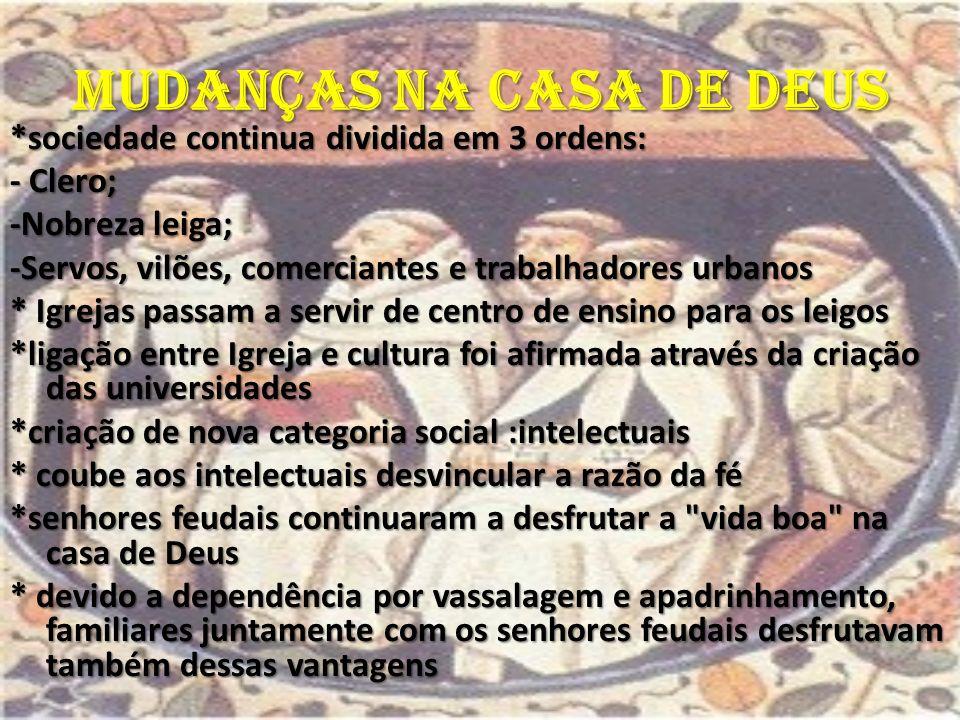 MUDANÇAS NA CASA DE DEUS