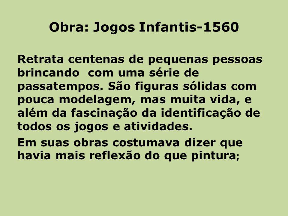 Obra: Jogos Infantis-1560