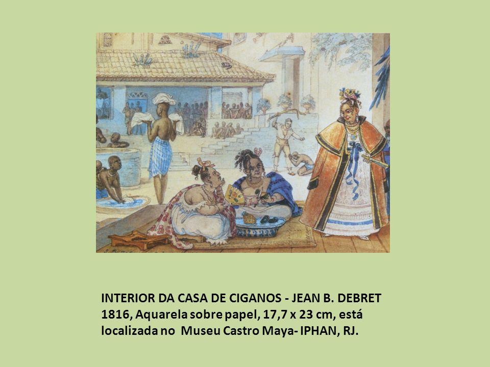 INTERIOR DA CASA DE CIGANOS - JEAN B