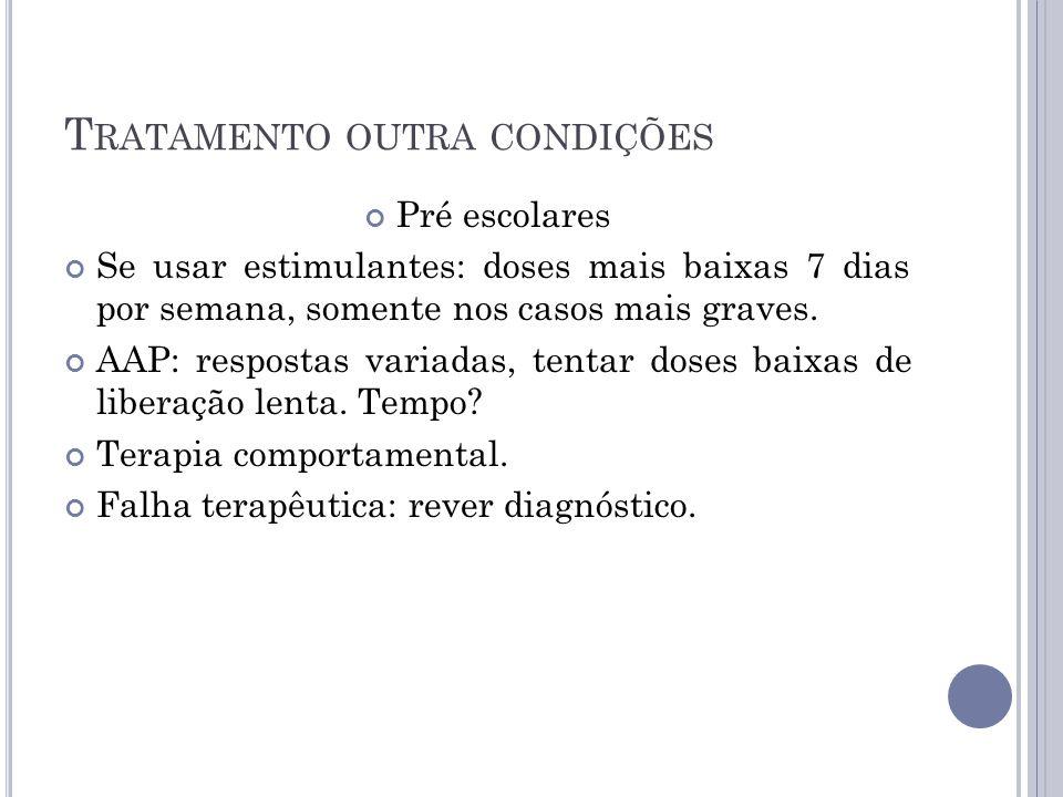 Tratamento outra condições