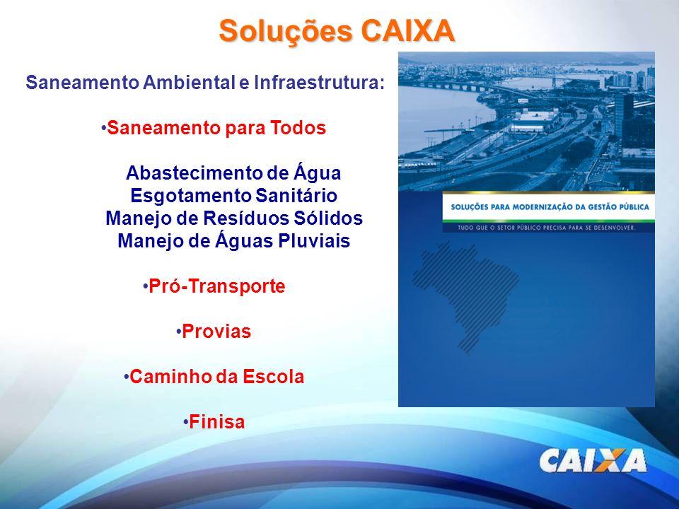 Soluções CAIXA Saneamento Ambiental e Infraestrutura:
