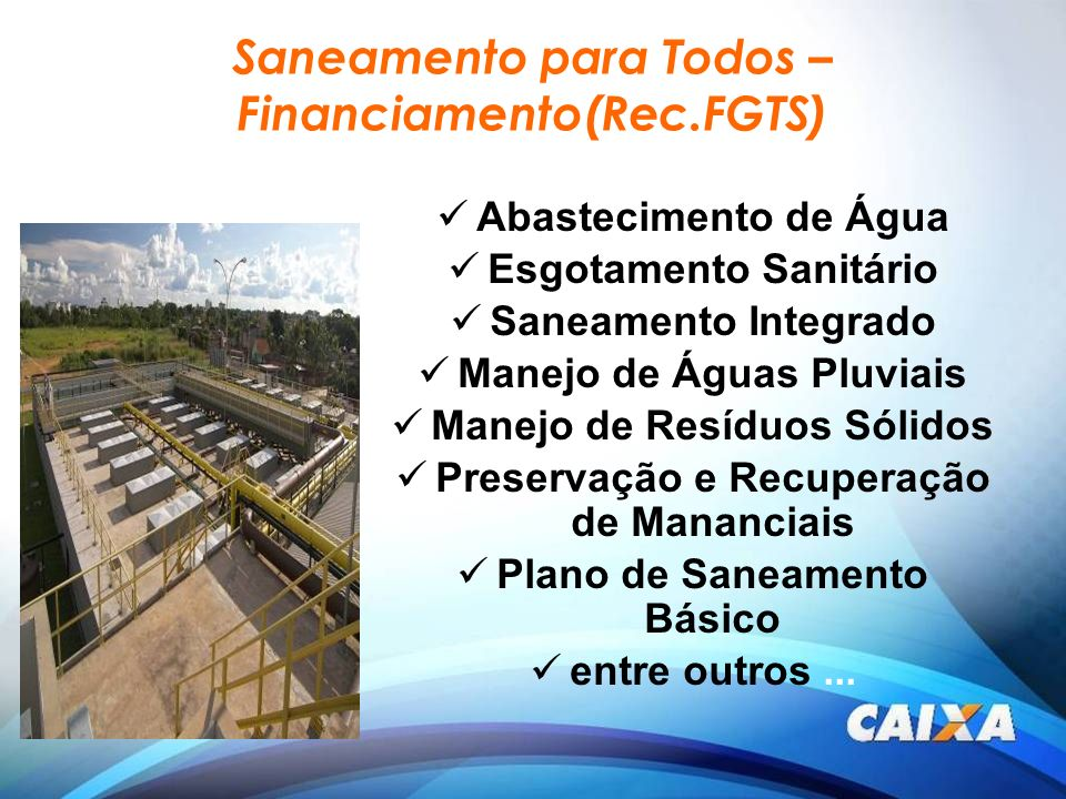 Saneamento para Todos – Financiamento(Rec.FGTS)