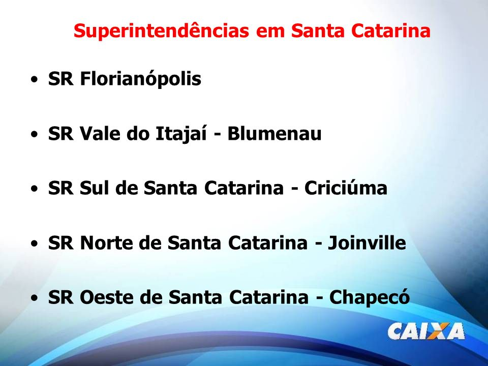 Superintendências em Santa Catarina